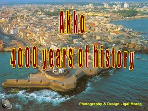 Akko - 4000 years of history