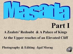 Masada part 1