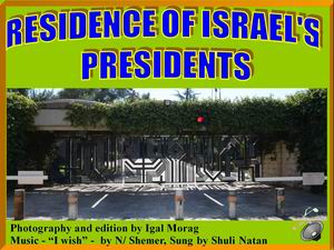 Residence of Israels presidets